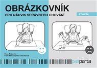 Obrázkovník pro nácvik správného chování - Etiketa