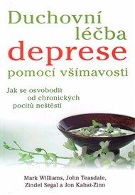 Duchovní léčba deprese pomocí všímavosti