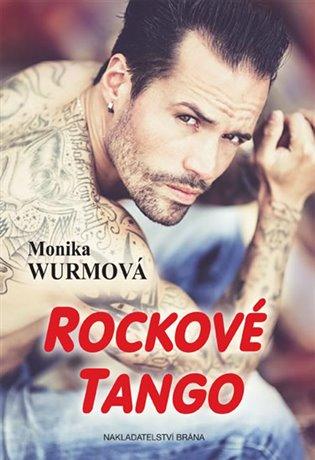 Rockové tango - Monika Wurmová   Booksquad.ink