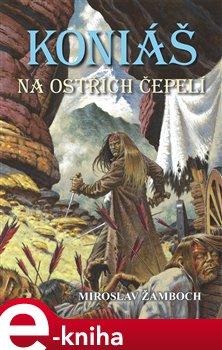 Obálka titulu Koniáš: Na ostřích čepelí