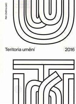 Obálka titulu Teritoria umění 2016
