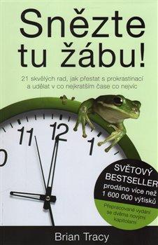 Obálka titulu Snězte tu žábu!