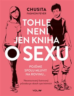 Obálka titulu Tohle není jen kniha o sexu