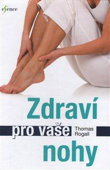 Obálka titulu Zdraví pro vaše nohy