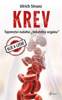"""Obálka titulu Krev - Tajemství """"tekutého"""" orgánu"""