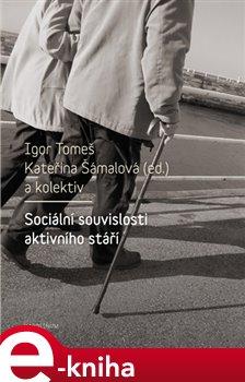 Obálka titulu Sociální souvislosti aktivního stáří