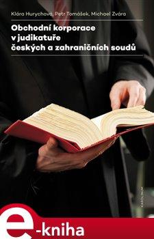 Obálka titulu Obchodní korporace v judikatuře českých a zahraničních soudů