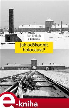 Obálka titulu Jak odškodnit holocaust?