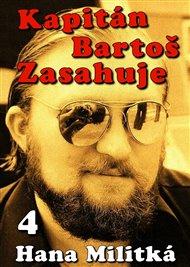 Kapitán Bartoš Zasahuje 4