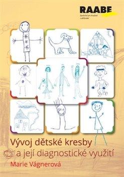 Obálka titulu Vývoj dětské kresby a její diagnostické využití