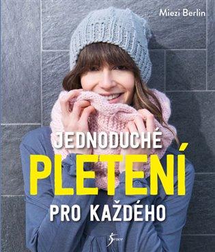 Jednoduché pletení pro každého - Miezi Berlin   Replicamaglie.com