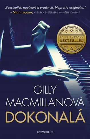 Dokonalá - Gilly MacMillanová   Booksquad.ink