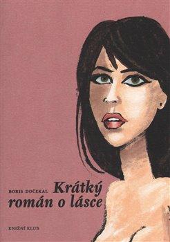 Obálka titulu Krátký román o lásce