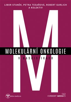 Obálka titulu Molekulární onkologie v kasuistikách