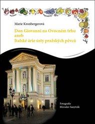 Don Giovanni na Ovocném trhu