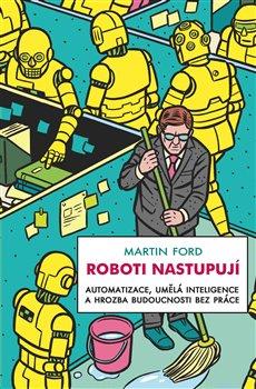 Obálka titulu Roboti nastupují
