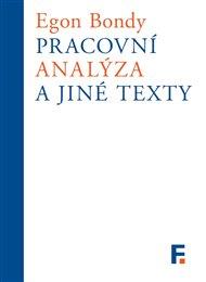 Pracovní analýza a jiné texty