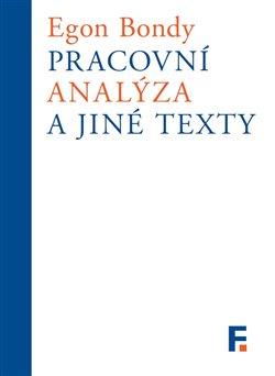 Obálka titulu Pracovní analýza a jiné texty