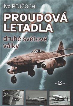 Obálka titulu Proudová letadla druhé světové války