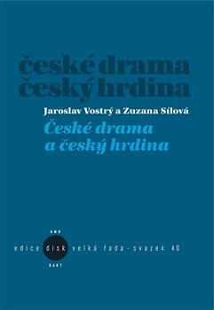Obálka titulu České drama a český hrdina