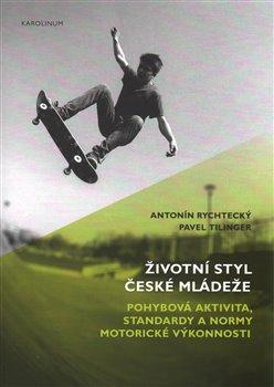 Obálka titulu Životní styl české mládeže