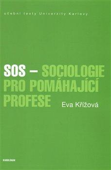 Obálka titulu SOS - Sociologie pro pomáhající profese