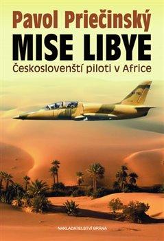 Obálka titulu Mise Libye - Českoslovenští piloti v Africe