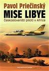 Obálka knihy Mise Libye - Českoslovenští piloti v Africe