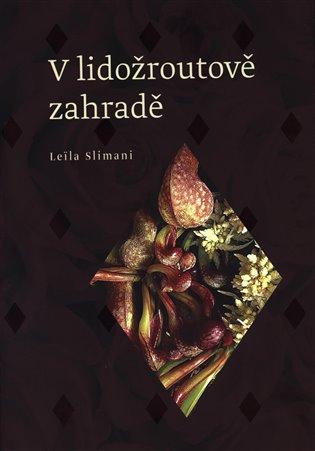 V lidožroutově zahradě - Leila Slimani | Booksquad.ink