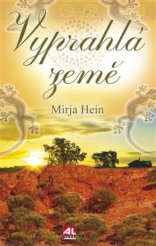 Vyprahlá země - Mirja Hein | Booksquad.ink