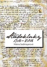 Středokluky 1316 - 2016