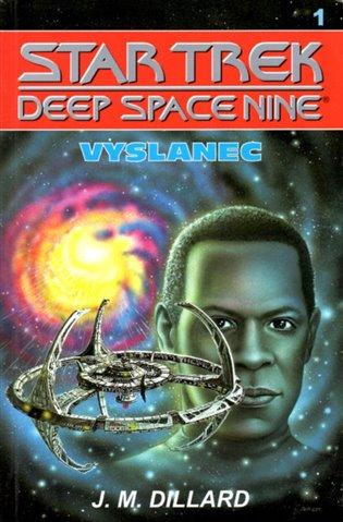 Vyslanec:Star trek Deep Space Nine 1 - J.M. Dillard | Booksquad.ink