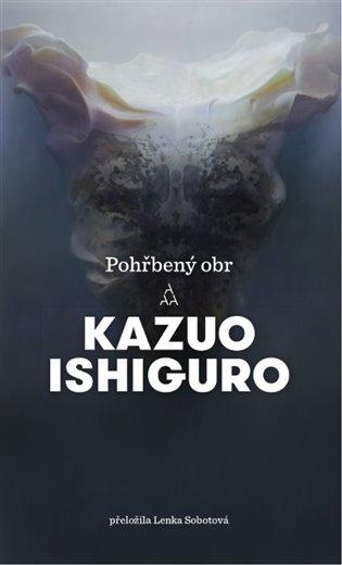 Pohřbený obr - Kazuo Ishiguro | Booksquad.ink