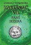 ZAKLÍNAČ VII. - PANÍ JEZERA - VÁZ. 2. VY