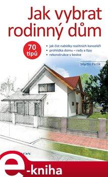Obálka titulu Jak vybrat rodinný dům