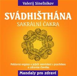 Obálka titulu Svádhišthána - Sakrální čakra