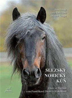 Obálka titulu Slezský norický kůň