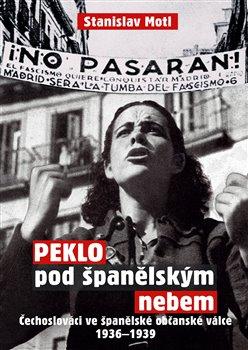 Obálka titulu Peklo pod španělským nebem