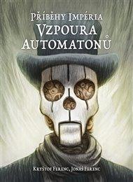 Příběhy impéria – Vzpoura automatonů