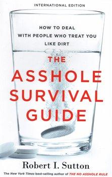 Obálka titulu The Asshole Survival Guide