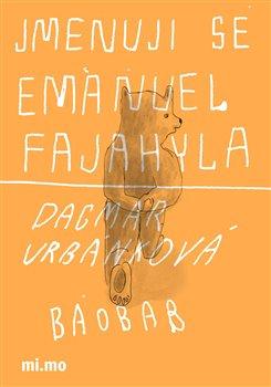 Obálka titulu Jmenuji se Emanuel Fajahyla