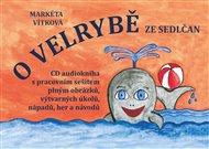 O velrybě ze Sedlčan + CD