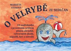 Obálka titulu O velrybě ze Sedlčan + CD