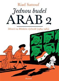 Obálka titulu Jednou budeš Arab 2