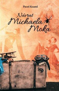 Obálka titulu Návrat Michaela Moka