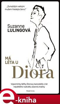 Obálka titulu Má léta u Diora