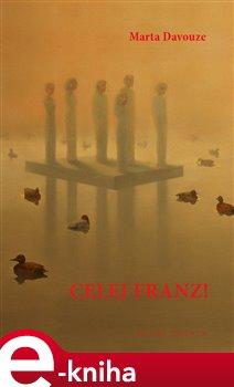 Obálka titulu Celej Franz!