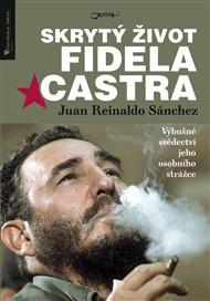 Skrytý život Fidela Castra
