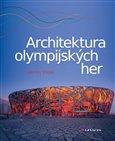 Obálka knihy Architektura olympijských her