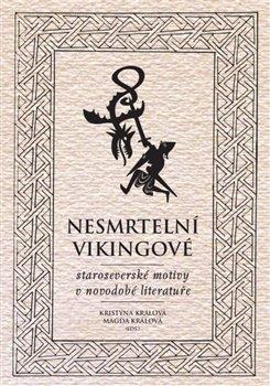 Obálka titulu Nesmrtelní vikingové